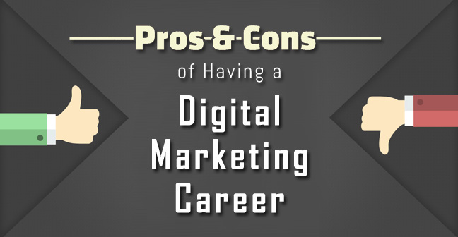 Pros and Cons of Having a Digital Marketing Career
