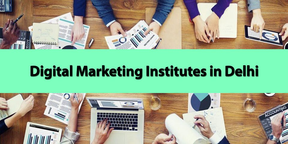 top 10 digital marketing institutes in delhi